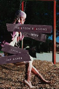 Thirteen ​Reasons Why​