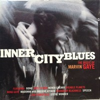 Inner City ​Blues​