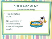 Solitary (Independent) Play