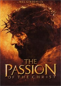 The Passion ​of the Christ​