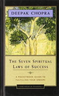 The Seven ​Spiritual Laws of Success​
