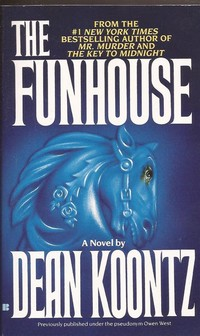 The ​Funhouse​