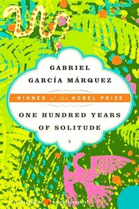 One Hundred ​Years of Solitude​