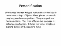 Personification Giving Something, Nonhuman or an Object, Human Characteristics