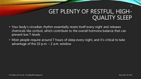Get Plenty of Restful, High-Quality Sleep