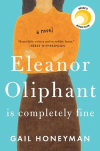 Eleanor ​Oliphant is Completely Fine​