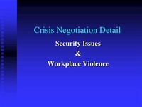 Crisis due to Workplace Violence