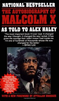 The ​Autobiography of Malcolm X​