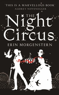 The Night ​Circus​
