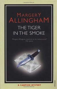 The Tiger in ​the Smoke​