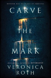 Carve the ​Mark​
