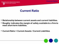 Current Assets / Current Liabilities