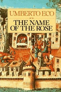 The Name of ​the Rose​