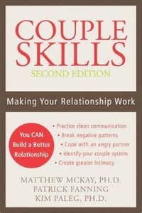 Couple Skills: ​Making Your Relationship Work​