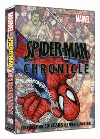 Spider-man ​Chronicle: Celebrating 50 Years of Web-Slinging​