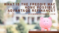 Home Possible + Home Possible Advantage (Freddie Mac)