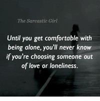 Be Comfortable Alone