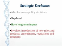 Tactical (Policy) and Operational Decisions: