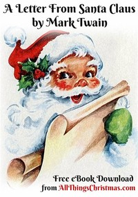 A Letter From Santa Claus – Mark Twain