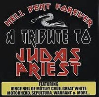 Hell Bent ​Forever: A Tribute to Judas Priest​
