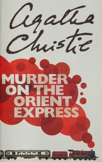 Murder on the ​Orient Express​