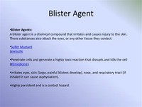 Vesicating or Blistering Agents