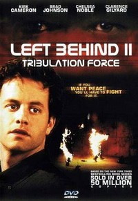 Left Behind II: ​Tribulation Force​