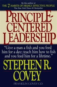 Principle-​Centered Leadership​