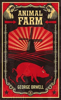 Animal Farm – George Orwell