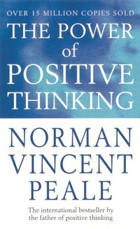 The Power of ​Positive Thinking​