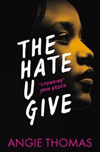 The Hate U ​Give​