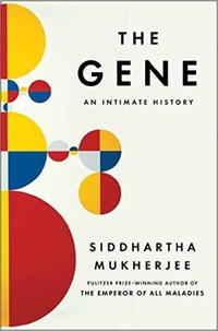 The Gene: An ​Intimate History​