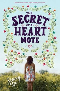 The Secret of ​a Heart Note​