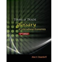 Terms of ​Trade: Glossary of International Economics​
