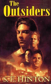 The Outsiders​