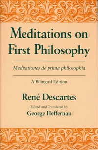 Meditations ​on First Philosophy​