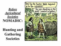 Hunting and Gathering Societies