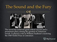 The Sound ​and the Fury​