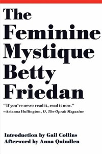 The Feminine ​Mystique​