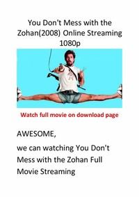You Don't ​Mess With the Zohan​
