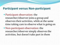 Participant and non-Participant Observation
