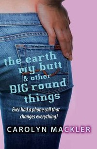 The Earth, My ​Butt, and Other Big Round Things​