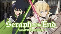 Seraph of the ​End​