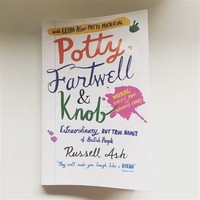 Potty, Fartwell ​and Knob