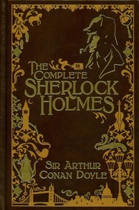 Sherlock ​Holmes: The Complete Collection (Book House)​