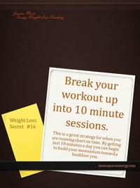 Break up Your Workouts