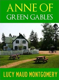 Anne of ​Green Gables​