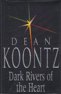 Dark Rivers of ​the Heart​