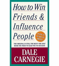 How to Win ​Friends and Influence People​