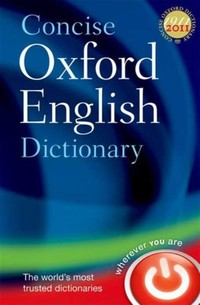 Concise ​Oxford English Dictionary​